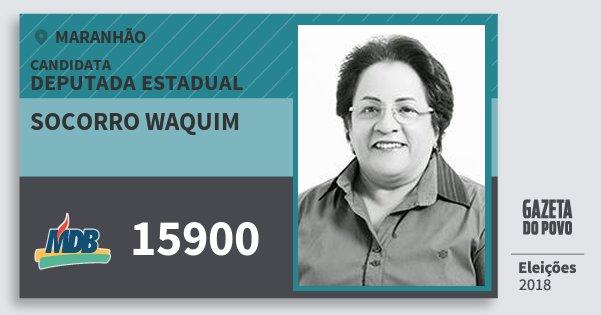 Santinho Socorro Waquim 15900 (MDB) Deputada Estadual | Maranhão | Eleições 2018