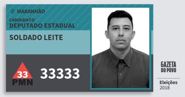 Santinho Soldado Leite 33333 (PMN) Deputado Estadual | Maranhão | Eleições 2018