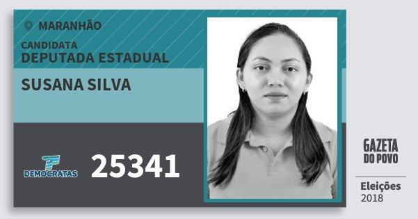 Santinho Susana Silva 25341 (DEM) Deputada Estadual | Maranhão | Eleições 2018