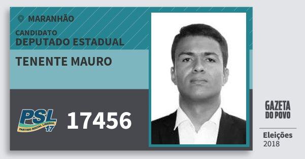 Santinho Tenente Mauro 17456 (PSL) Deputado Estadual   Maranhão   Eleições 2018