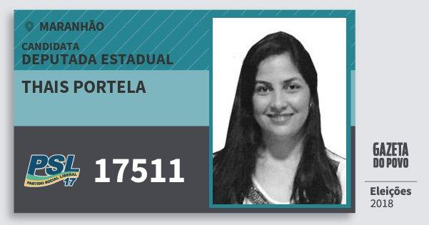 Santinho Thais Portela 17511 (PSL) Deputada Estadual | Maranhão | Eleições 2018
