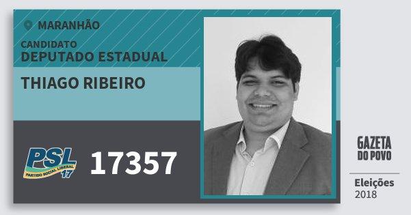 Santinho Thiago Ribeiro 17357 (PSL) Deputado Estadual | Maranhão | Eleições 2018