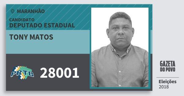 Santinho Tony Matos 28001 (PRTB) Deputado Estadual | Maranhão | Eleições 2018