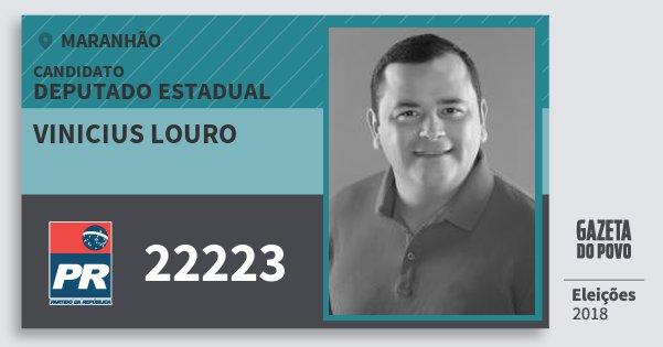 Santinho Vinicius Louro 22223 (PR) Deputado Estadual   Maranhão   Eleições 2018