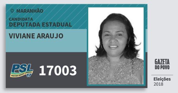 Santinho Viviane Araujo 17003 (PSL) Deputada Estadual | Maranhão | Eleições 2018