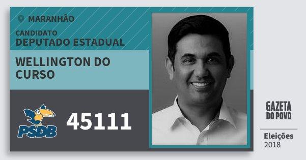 Santinho Wellington do Curso 45111 (PSDB) Deputado Estadual   Maranhão   Eleições 2018
