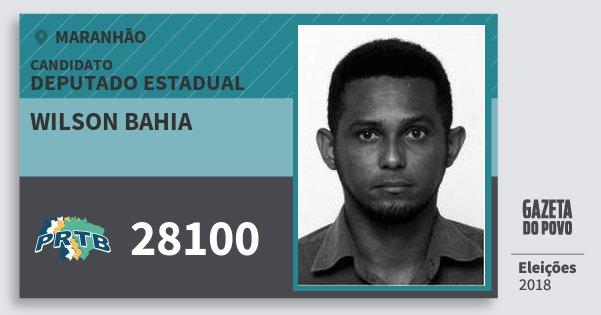 Santinho Wilson Bahia 28100 (PRTB) Deputado Estadual | Maranhão | Eleições 2018