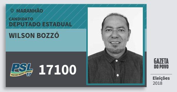 Santinho Wilson Bozzó 17100 (PSL) Deputado Estadual | Maranhão | Eleições 2018