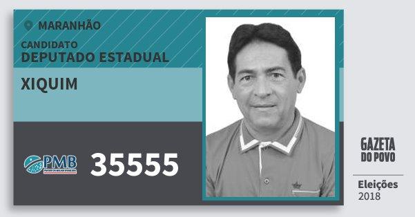 Santinho Xiquim 35555 (PMB) Deputado Estadual | Maranhão | Eleições 2018