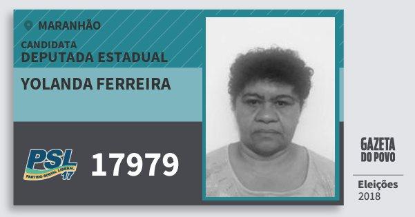 Santinho Yolanda Ferreira 17979 (PSL) Deputada Estadual | Maranhão | Eleições 2018