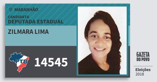 Santinho Zilmara Lima 14545 (PTB) Deputada Estadual | Maranhão | Eleições 2018