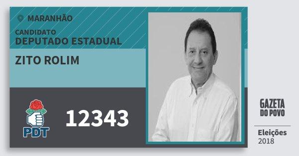 Santinho Zito Rolim 12343 (PDT) Deputado Estadual | Maranhão | Eleições 2018