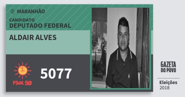 Santinho Aldair Alves 5077 (PSOL) Deputado Federal | Maranhão | Eleições 2018
