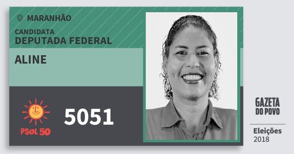 Santinho Aline 5051 (PSOL) Deputada Federal | Maranhão | Eleições 2018