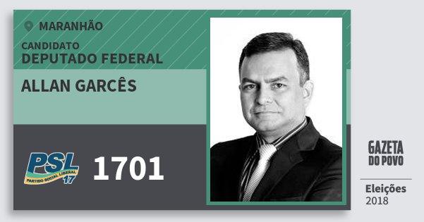 Santinho Allan Garcês 1701 (PSL) Deputado Federal | Maranhão | Eleições 2018