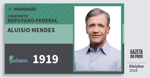 Santinho Aluisio Mendes 1919 (PODE) Deputado Federal | Maranhão | Eleições 2018
