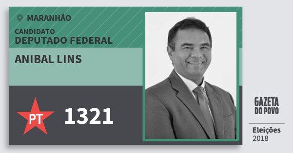 Santinho Anibal Lins 1321 (PT) Deputado Federal | Maranhão | Eleições 2018