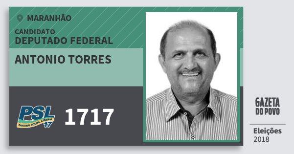 Santinho Antonio Torres 1717 (PSL) Deputado Federal | Maranhão | Eleições 2018