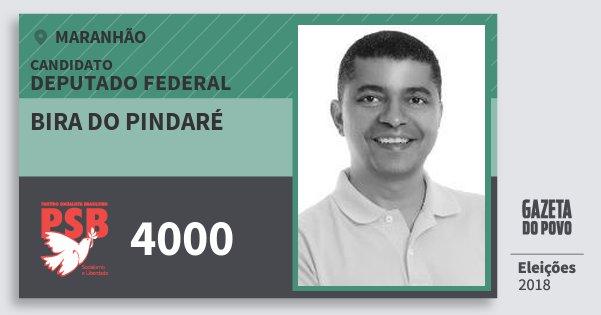 Santinho Bira do Pindaré 4000 (PSB) Deputado Federal | Maranhão | Eleições 2018