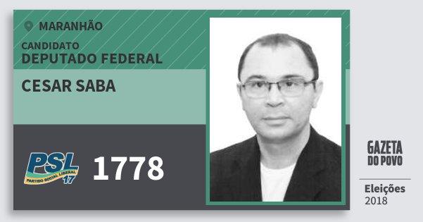 Santinho Cesar Saba 1778 (PSL) Deputado Federal | Maranhão | Eleições 2018