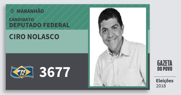 Santinho Ciro Nolasco 3677 (PTC) Deputado Federal | Maranhão | Eleições 2018