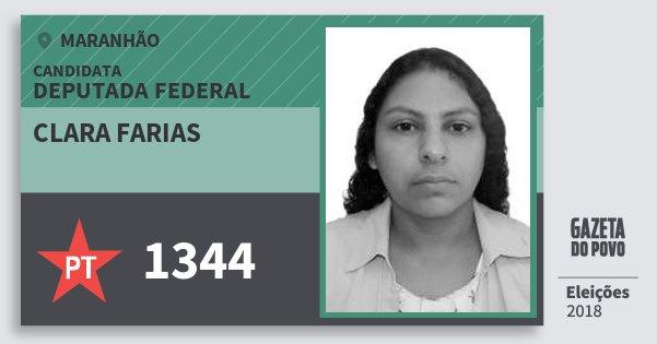 Santinho Clara Farias 1344 (PT) Deputada Federal | Maranhão | Eleições 2018