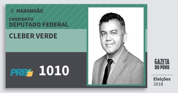 Santinho Cleber Verde 1010 (PRB) Deputado Federal | Maranhão | Eleições 2018