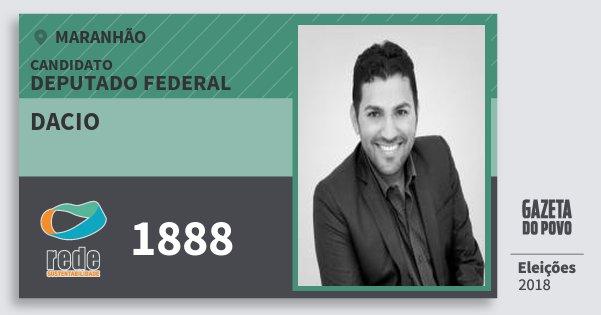 Santinho Dacio 1888 (REDE) Deputado Federal | Maranhão | Eleições 2018