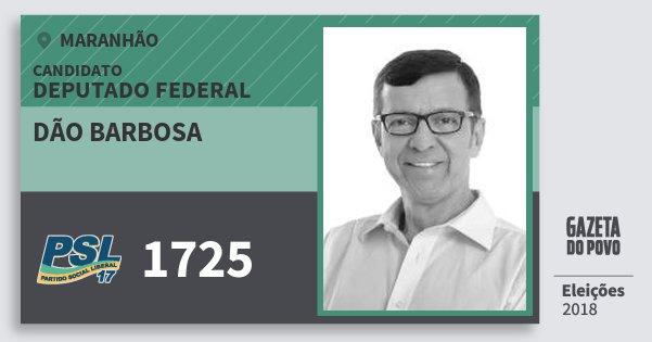 Santinho Dão Barbosa 1725 (PSL) Deputado Federal | Maranhão | Eleições 2018