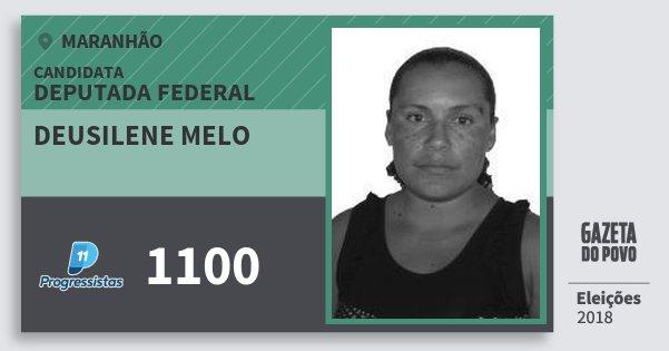 Santinho Deusilene Melo 1100 (PP) Deputada Federal | Maranhão | Eleições 2018