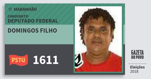 Santinho Domingos Filho 1611 (PSTU) Deputado Federal | Maranhão | Eleições 2018