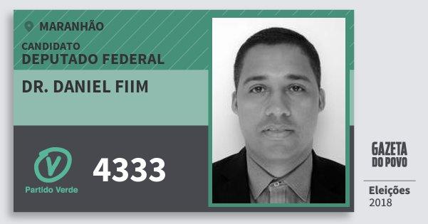 Santinho Dr. Daniel Fiim 4333 (PV) Deputado Federal | Maranhão | Eleições 2018