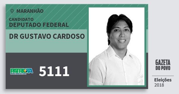 Santinho Dr Gustavo Cardoso 5111 (PATRI) Deputado Federal | Maranhão | Eleições 2018