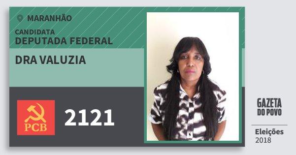 Santinho Dra Valuzia 2121 (PCB) Deputada Federal | Maranhão | Eleições 2018