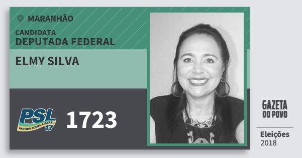 Santinho Elmy Silva 1723 (PSL) Deputada Federal | Maranhão | Eleições 2018