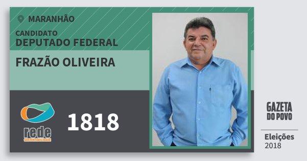Santinho Frazão Oliveira 1818 (REDE) Deputado Federal | Maranhão | Eleições 2018