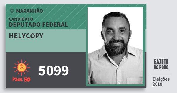 Santinho Helycopy 5099 (PSOL) Deputado Federal | Maranhão | Eleições 2018