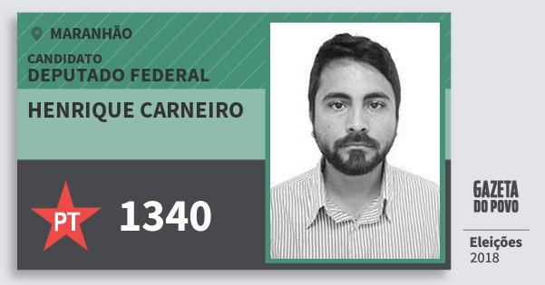 Santinho Henrique Carneiro 1340 (PT) Deputado Federal | Maranhão | Eleições 2018