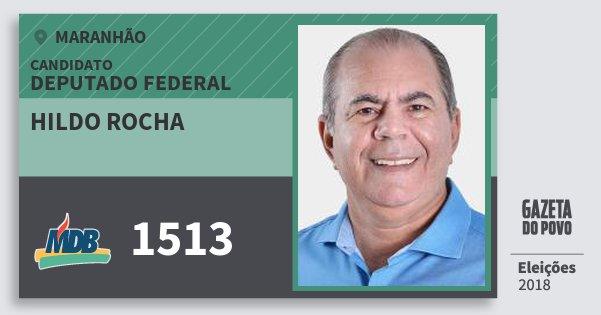 Santinho Hildo Rocha 1513 (MDB) Deputado Federal | Maranhão | Eleições 2018