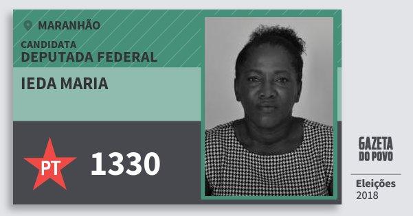 Santinho Ieda Maria 1330 (PT) Deputada Federal | Maranhão | Eleições 2018