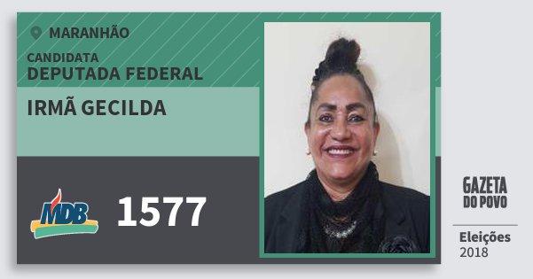 Santinho Irmã Gecilda 1577 (MDB) Deputada Federal | Maranhão | Eleições 2018