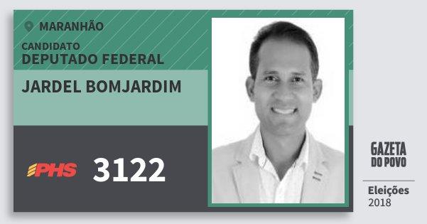 Santinho Jardel Bomjardim 3122 (PHS) Deputado Federal | Maranhão | Eleições 2018
