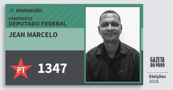 Santinho Jean Marcelo 1347 (PT) Deputado Federal | Maranhão | Eleições 2018