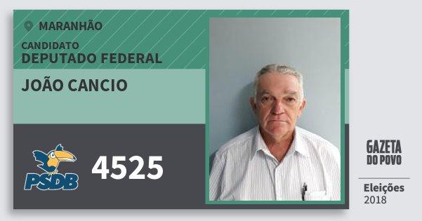 Santinho João Cancio 4525 (PSDB) Deputado Federal | Maranhão | Eleições 2018