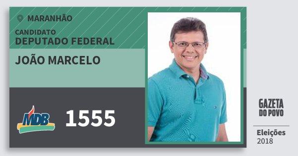 Santinho João Marcelo 1555 (MDB) Deputado Federal | Maranhão | Eleições 2018