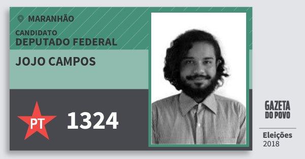 Santinho Jojo Campos 1324 (PT) Deputado Federal | Maranhão | Eleições 2018