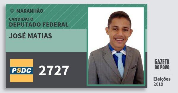 Santinho José Matias 2727 (DC) Deputado Federal | Maranhão | Eleições 2018