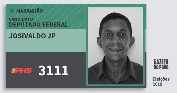 Santinho Josivaldo Jp 3111 (PHS) Deputado Federal | Maranhão | Eleições 2018
