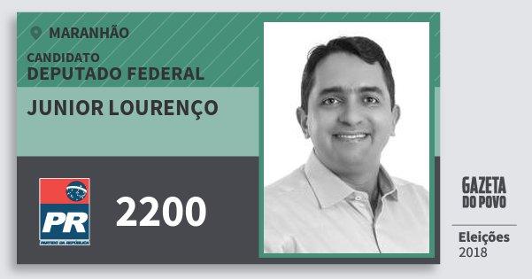 Santinho Junior Lourenço 2200 (PR) Deputado Federal | Maranhão | Eleições 2018