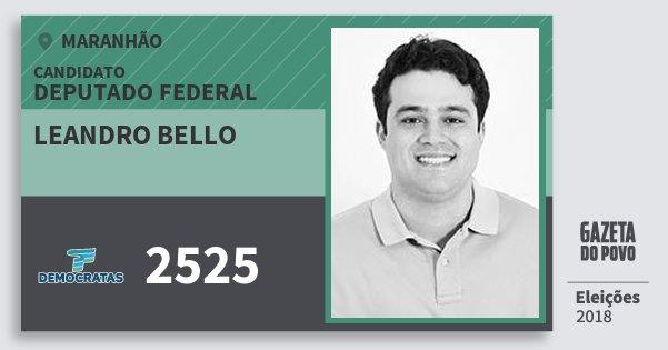 Santinho Leandro Bello 2525 (DEM) Deputado Federal | Maranhão | Eleições 2018